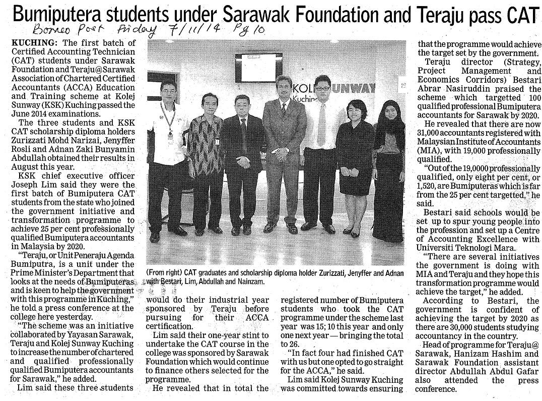 BUMIPUTERA students under SARAWAK Foundation and TERAJU pass CAT!