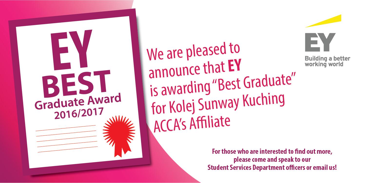 Kolej sunway kuching the association of chartered certified ey best graduate xflitez Images